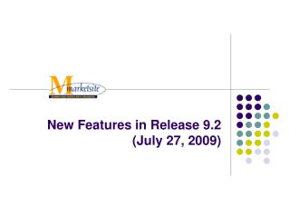 New Features in Release 9.2 (July 27, 2009)