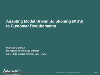 Adapting Model Driven Solutioning (MDS) to Customer Requirements