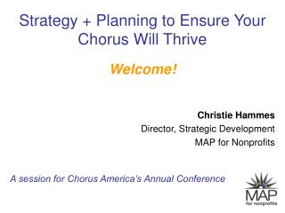 Strategy + Planning to Ensure Your Chorus Will Thrive