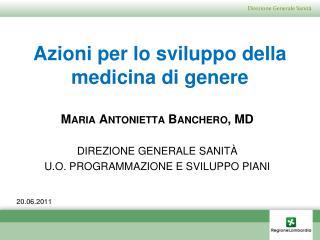 Azioni per lo sviluppo della medicina di genere