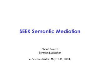 SEEK Semantic Mediation