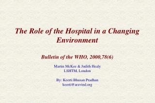 The Role of the Hospital in a Changing Environment  Bulletin of the WHO, 2000,786