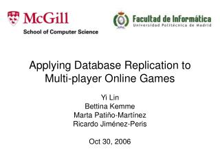 Applying Database Replication to Multi-player Online Games