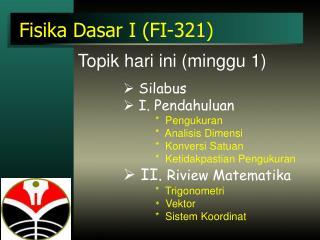 Fisika Dasar I (FI-321)
