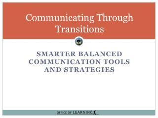 Communicating Through Transitions