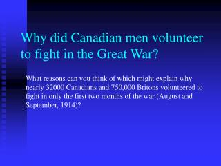 Why did Canadian men volunteer to fight in the Great War?
