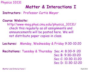 Matter & Interactions I