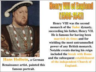 Henry VIII of England 1509-1547