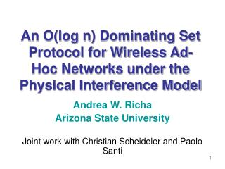 An Olog n Dominating Set Protocol for Wireless Ad-Hoc Networks under the Physical Interference Model