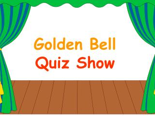 Golden Bell  Quiz Show