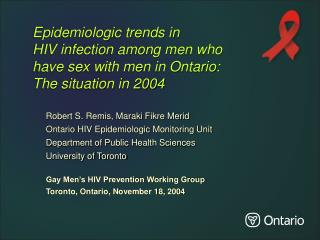 Robert S. Remis, Maraki Fikre Merid Ontario HIV Epidemiologic Monitoring Unit