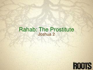 Rahab : The Prostitute