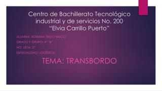 """Centro de Bachillerato Tecnológico industrial y de servicios No. 200 """"Elvia Carrillo Puerto"""""""