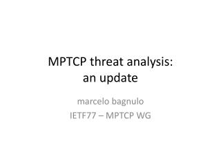 MPTCP threat analysis: an update
