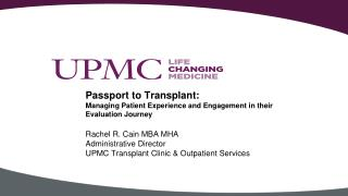 Passport to Transplant: Managing Patient Experience and Engagement in their Evaluation Journey