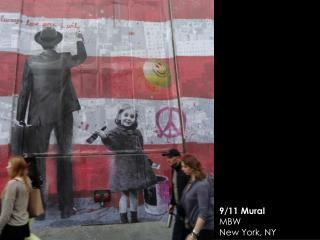 9/11 Mural MBW New York, NY