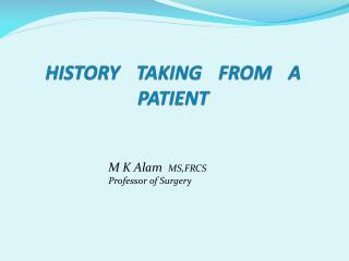 HISTORY TAKING FROM A PATIENT
