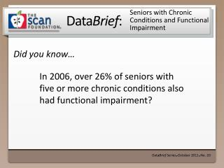 Seniors with Chronic Conditions and Functional Impairment