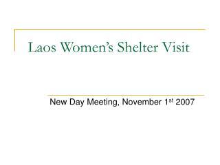 Laos Women's Shelter Visit