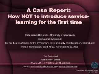 A Case Report: How NOT to introduce service-learning for the first time