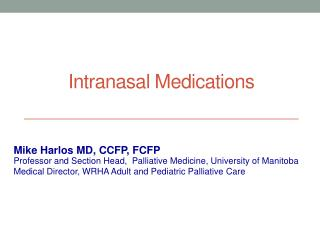 Intranasal Medications