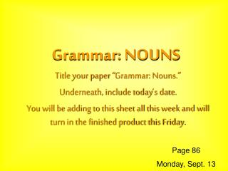 Grammar: NOUNS