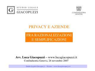 Avv. Luca Giacopuzzi –  lucagiacopuzzi.it Confindustria Genova, 26 novembre 2007