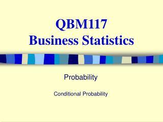 QBM117 Business Statistics