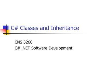 C# Classes and Inheritance