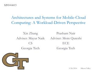 Architectures and Systems for Mobile-Cloud Computing: A Workload-Driven Perspective
