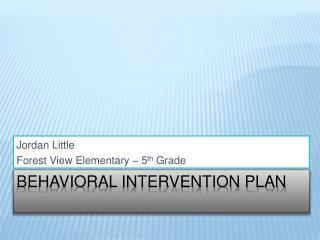 Behavioral Intervention Plan