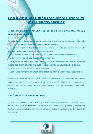 Las diez dudas más frecuentes sobre el  láser  endovascular
