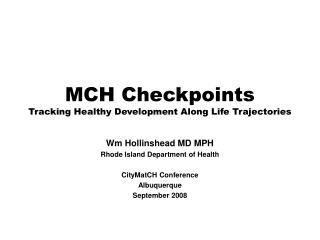 MCH Checkpoints Tracking Healthy Development Along Life Trajectories