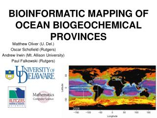 BIOINFORMATIC MAPPING OF OCEAN BIOGEOCHEMICAL PROVINCES