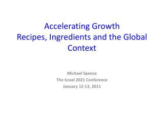 Accelerating Growth Recipes, Ingredients and the Global Context