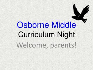 Osborne Middle  Curriculum Night