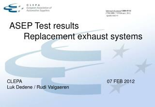 ASEP Test results 	Replacement exhaust systems