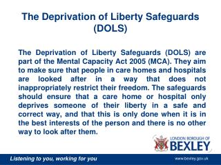 The Deprivation of Liberty Safeguards (DOLS)