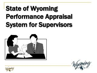 State of Wyoming Performance Appraisal System for Supervisors