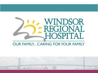 Windsor Regional Hospital Overview