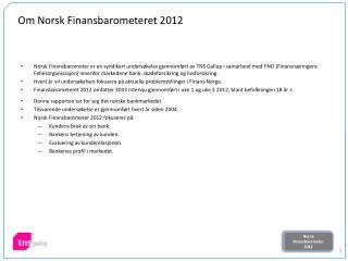 Om Norsk Finansbarometeret 2012