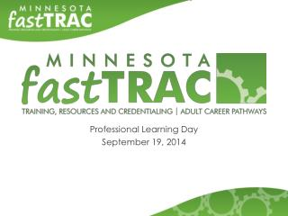Professional Learning Day September 19, 2014