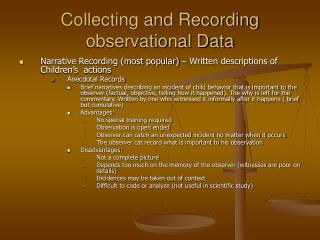 Collecting and Recording observational Data