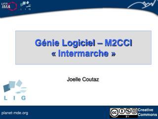 Génie Logiciel – M2CCI «Intermarche»
