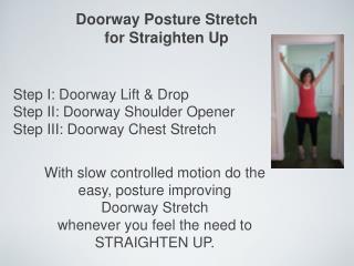 Doorway Posture Stretch  for Straighten Up