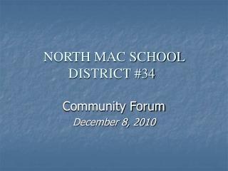 NORTH MAC SCHOOL DISTRICT #34