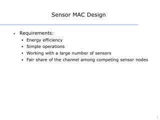 Sensor MAC Design