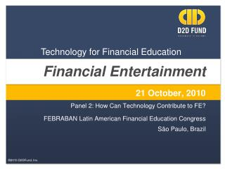 Financial Entertainment