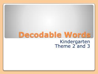 Decodable Words