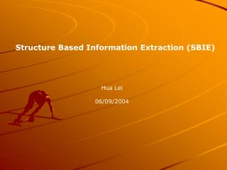 Structure Based Information Extraction (SBIE)